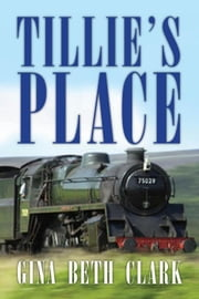 Tillie's Place ebook by Gina Beth Clark