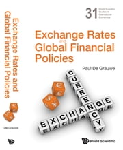 Exchange Rates and Global Financial Policies ebook by Paul De Grauwe