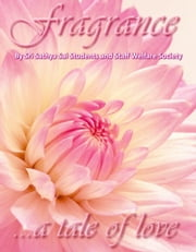Fragrance ebook by Sri Sathya Sai Students and Staff Welfare Society