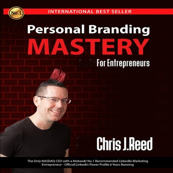 Personal Branding Mastery for Entrepreneurs audiobook by Chris J Reed