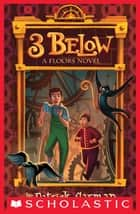 Floors #2: 3 Below ebook by Patrick Carman