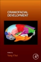 Craniofacial Development ebook by Yang Chai