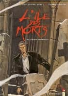 L'Île des morts - Tome 01 - In cauda venenum eBook by Thomas Mosdi, Guillaume Sorel