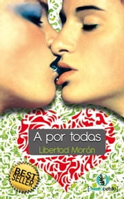 A por todas ebook by Libertad Moran