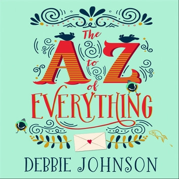 The A–Z of Everything audiobook by Debbie Johnson
