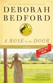 A Rose by the Door ebook by Deborah Bedford