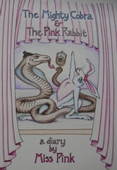 The Mighty Cobra & The Pink Rabbit ebook by Tracey Croisier