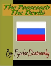 The Possessed - The Devils ebook by Dostoevsky, Fyodor M.
