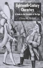 Eighteenth-Century Characters ebook by Elaine M. McGirr