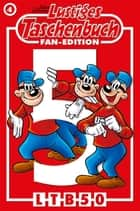 Lustiges Taschenbuch Fan-Edition 04 - Sonderband ebook by Walt Disney