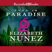 Even in Paradise audiobook by Elizabeth Nunez