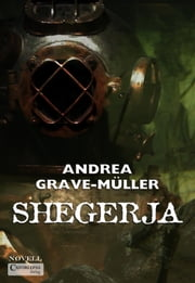 Shegerja ebook by        Andrea Grave-Müller