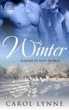 Winter ebook by Carol Lynne