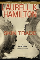 Skin Trade - An Anita Blake, Vampire Hunter Novel ebook by Laurell K. Hamilton