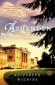 Ashenden - A Novel ebook by Elizabeth Wilhide