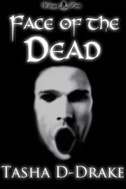 Face of the Dead ebook by Natasha Duncan-Drake
