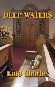 Deep Waters - A Callie Anson Mystery ebook by Kate Charles