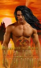 Beastmen of Ator II: Alien Touch ebook by Kaitlyn O'Connor