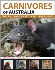 Carnivores of Australia - Past, Present and Future ebook by Alistair Glen,Christopher Dickman