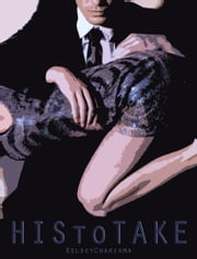 His to Take ebook by Kelsey Charisma