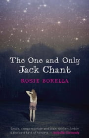 The One and Only Jack Chant ebook by Rosie Borella