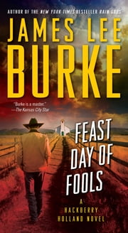 Feast Day of Fools - A Novel ebook by James Lee Burke