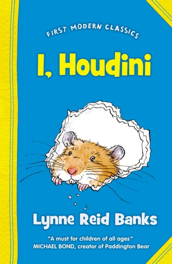 I, Houdini (First Modern Classics) ebook by Lynne Reid Banks