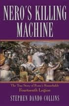 Nero's Killing Machine ebook by Stephen Dando-Collins