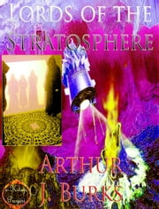 Lords of the Stratosphere ebook by Arthur J. Burks,Murat Ukray,Paul Orban