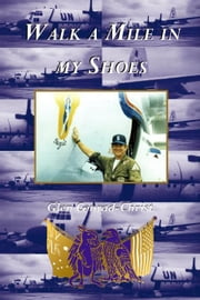 Walk A Mile In My Shoes ebook by Conrad, Glen