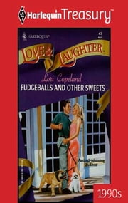 Fudgeballs and Other Sweets eBook by Lori Copeland