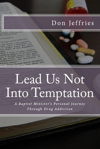 Lead Us Not Into Temptation ebook by Don Jeffries