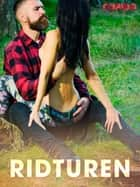 Ridturen ebook by – Cupido, Saga Egmont