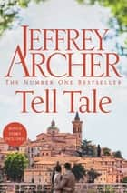 Tell Tale ebook by Jeffrey Archer
