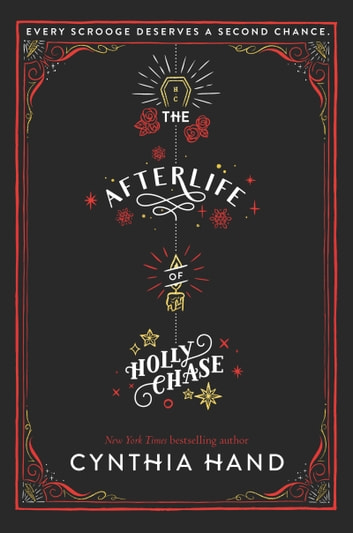 The Afterlife of Holly Chase eBook by Cynthia Hand