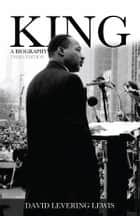 King ebook by David Levering Lewis