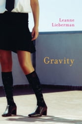Gravity ebook by Leanne Lieberman
