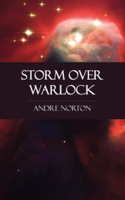 Storm Over Warlock ebook by Andre Norton