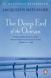 The Deep End of the Ocean - A Novel ebook by Jacquelyn Mitchard