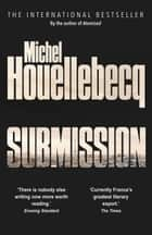 Submission ebook by Michel Houellebecq