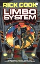Limbo System ebook by Rick Cook