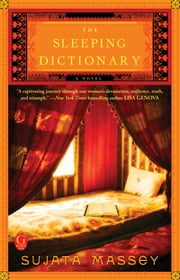 The Sleeping Dictionary ebook by Sujata Massey