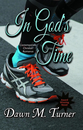 In God's Time ebook by Dawn M. Turner
