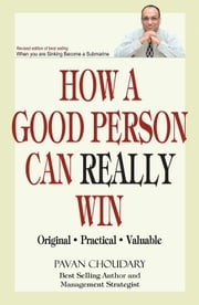 How a Good Person can Really Win ebook by Pavan Choudary