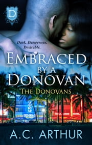Embraced By A Donovan ebook by A.C. Arthur