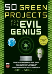 50 Green Projects for the Evil Genius ebook by Jamil Shariff