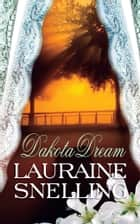 Dakota Dream ebook by