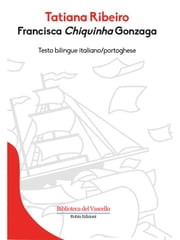 "Francisca ""Chiquinha"" Gonzaga ebook by Kobo.Web.Store.Products.Fields.ContributorFieldViewModel"