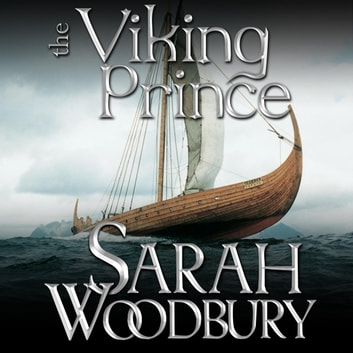 The Viking Prince (A Gareth & Gwen Medieval Mystery) audiobook by Sarah Woodbury