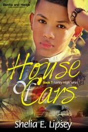 House Of Cars ebook by Shelia E. Lipsey